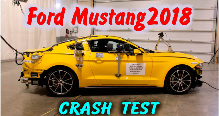frontal impact, pole impact, moving deformable barrier, side impact, 2018 Ford Mustang, ford mustang 2018, тест форд мустанг, тест драйв форд мустанг, ford mustang coupe, тест драйв форд мустанг видео, ford mustang bullitt 2018, ford mustang gt 2018, ford mustang gt coupe, краш тест форд мустанг, crash test mustang, mustang coupe 2018, краш тест ford mustang, mustang coupe, cars, crash test, crash, test