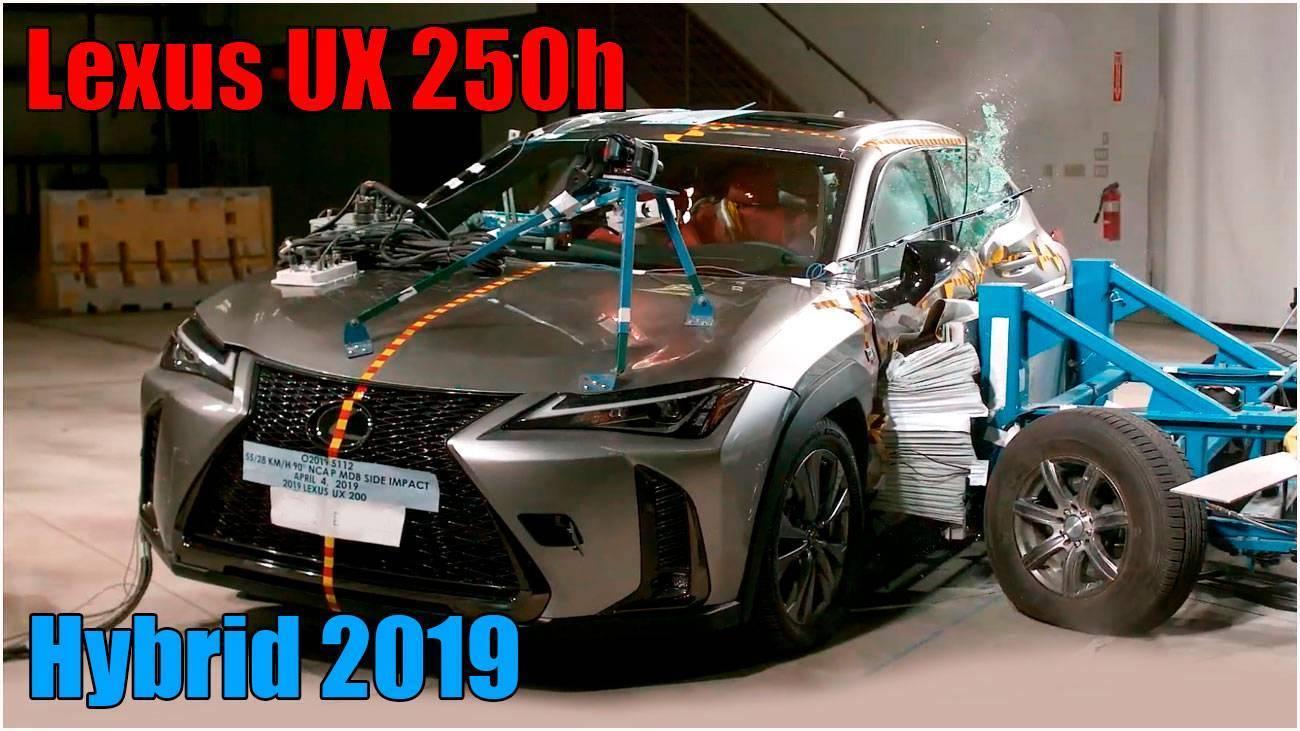 Полный краш тест Lexus UX 250h Hybrid 2019